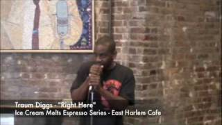"Ice Cream Melts Espresso Series Traum Diggs - ""Right Here"" - East Harlem Cafe Thumbnail"