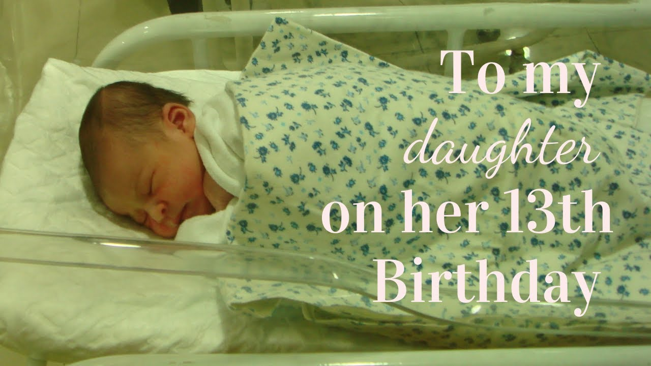 A Love Letter to my daughter on her 13th birthday ❤️