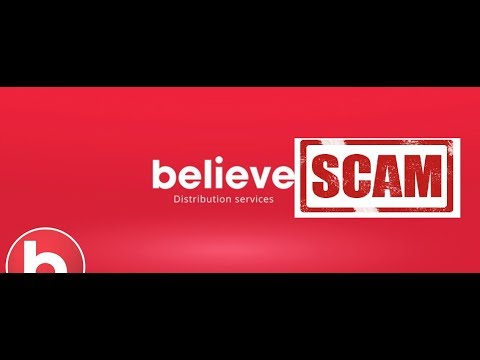 SCAM ALERT: Believe Music
