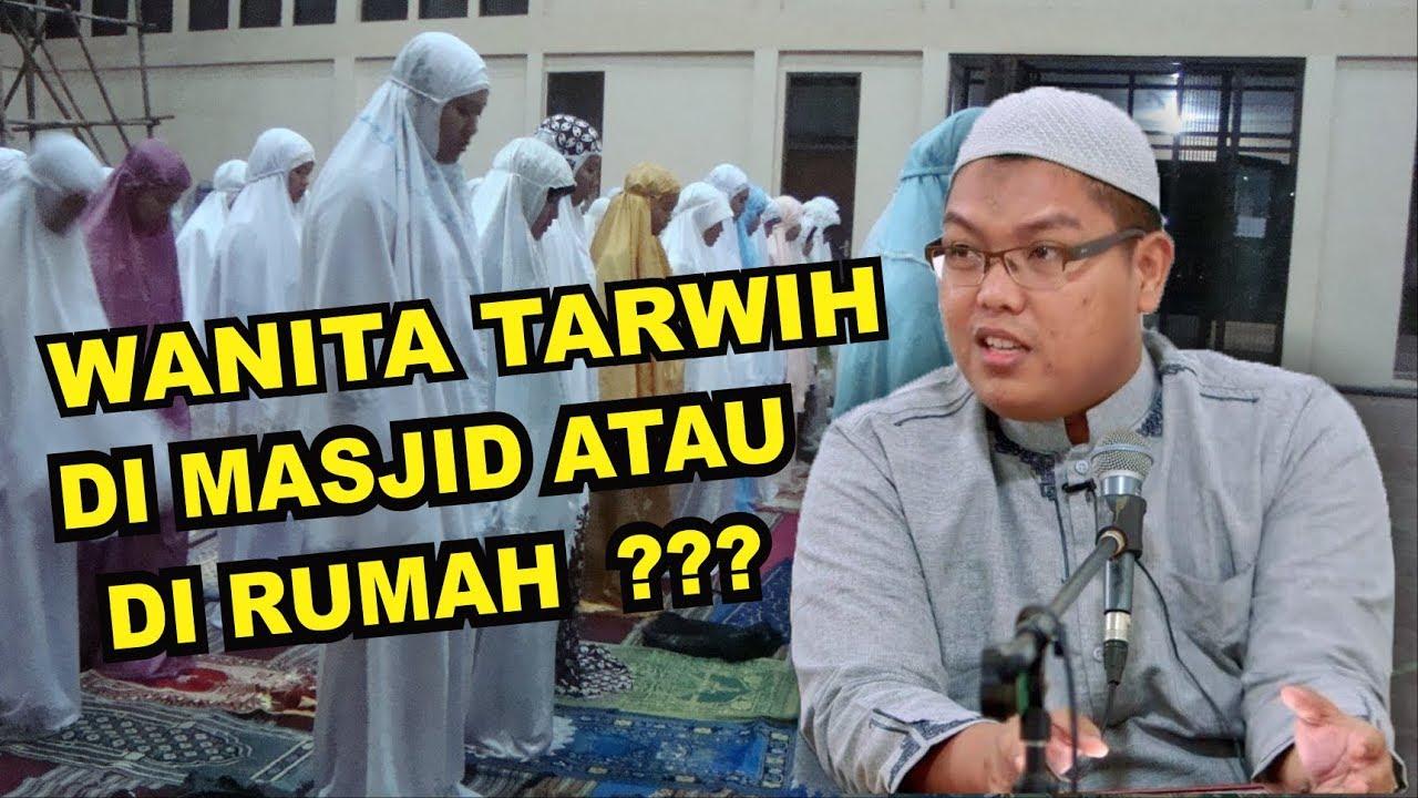 Wanita Shalat Tarawih Baiknya di Masjid atau di Rumah ...