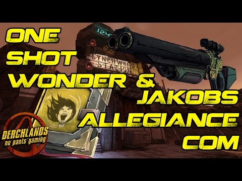 One Shot Wonder & Jakobs Allegiance Com | Borderlands 2 Community Patch Custom Mods