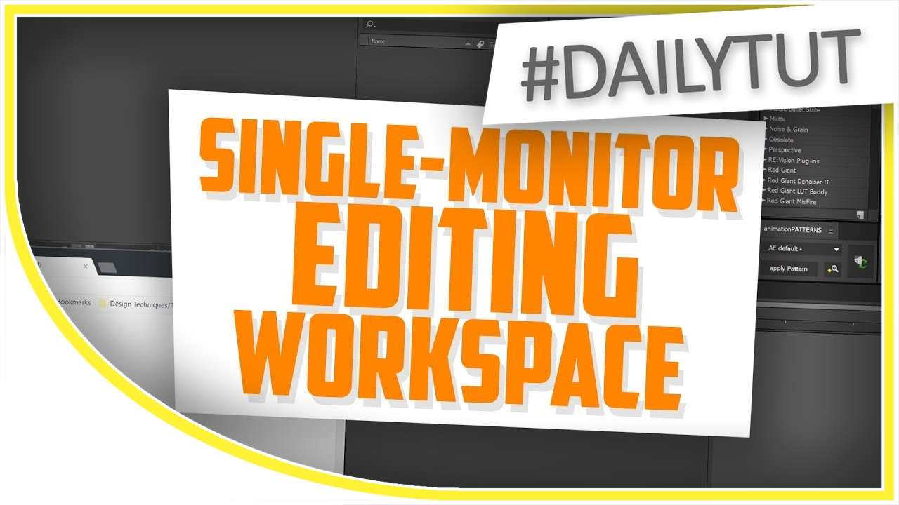Single Monitor After Effects Workspace Tutorial Youtube