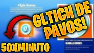 GLITCH INFINITE AND FAST PAVOS for Fortnite *WORKS* - 50 EVERY 5 MINUTES