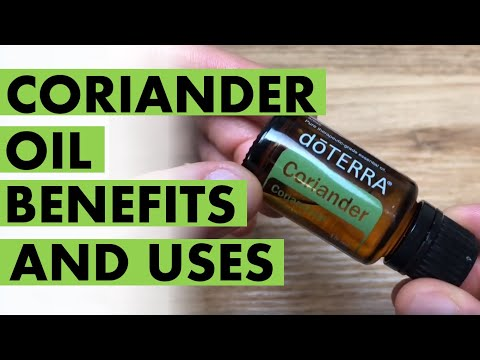 coriander-oil:-benefits-and-uses-from-an-amazing-seed