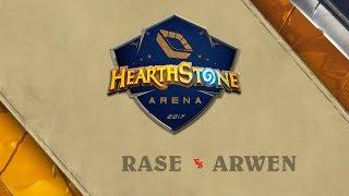 Rase vs Arwen - Grupo C - Hearthstone Arena: Terceira Etapa