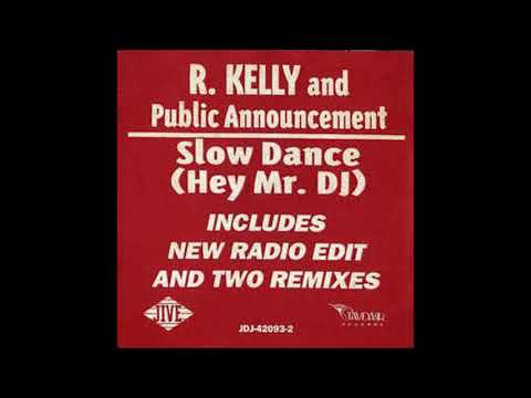 R.KELLY(PUBLIC ANNOUNCEMENT) - SLOW DANCE(HEY MR. DJ[RADIO EDIT])SCREWED UP(90%)