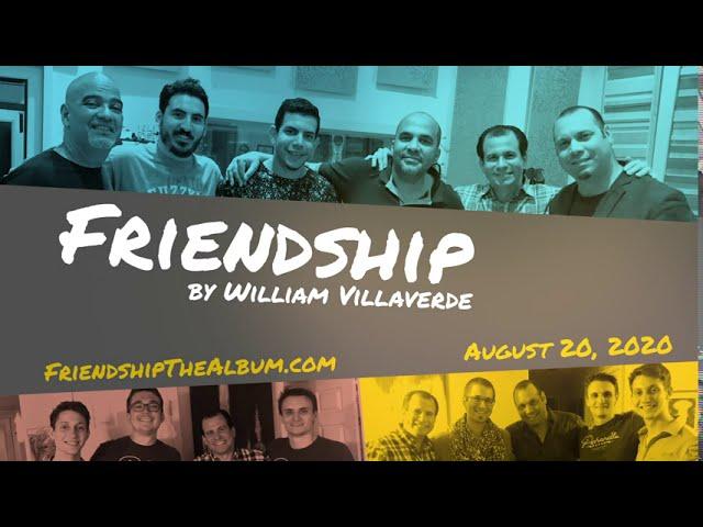 Friendship Album Release Promo Video 1 - Music by William Villaverde