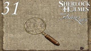 Let's Play Sherlock Holmes jagt Arsène Lupin #31 - Eine unägyptische Hieroglyphe (Deutsch)