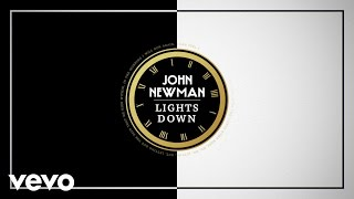 John Newman - Lights Down