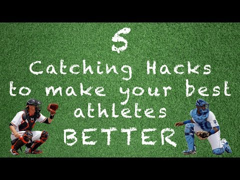 5 Easy Catching Hacks to make your Catchers BETTER!