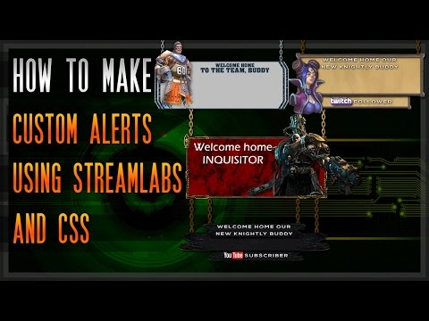 How to make custom alerts for OBS Studio using StreamLabs and CSS [Guide]  [Walkthrough] [Tutorial]