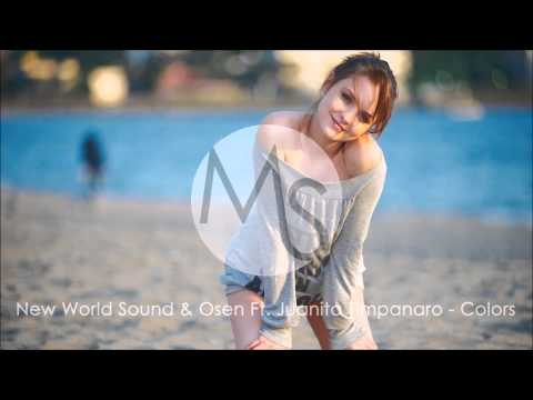 New World Sound & Osen Ft. Juanita Timpanaro - Colors