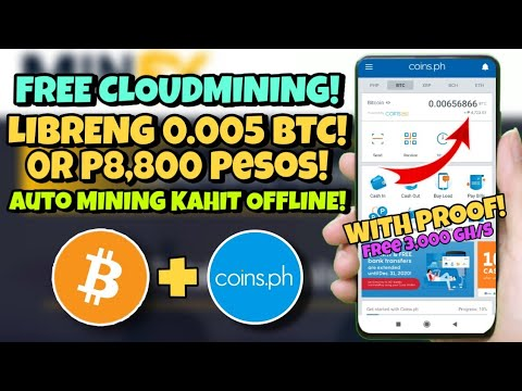NEW EARNING SITE! LIBRENG 0.005 BITCOIN! DIRECT PAYOUT TO COINS.PH! |BAGONG CLOUDMINING!