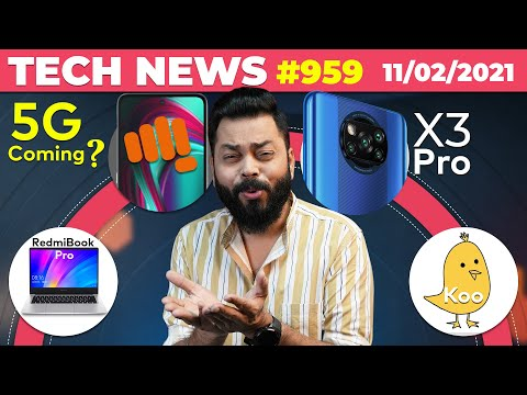 Micromax 5G Phone Coming,POCO X3 Pro India Launch,Koo App Issues,RedmiBook Pro Launch, Alexa-#TTN959