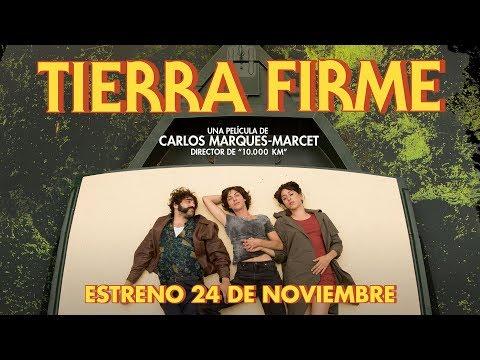 TIERRA FIRME - trailer español VOSE