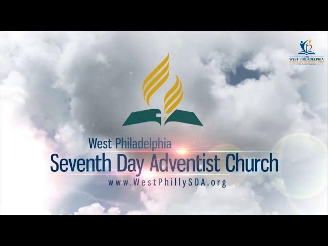 West Philadelphia SDA Church Service 7/10/2021