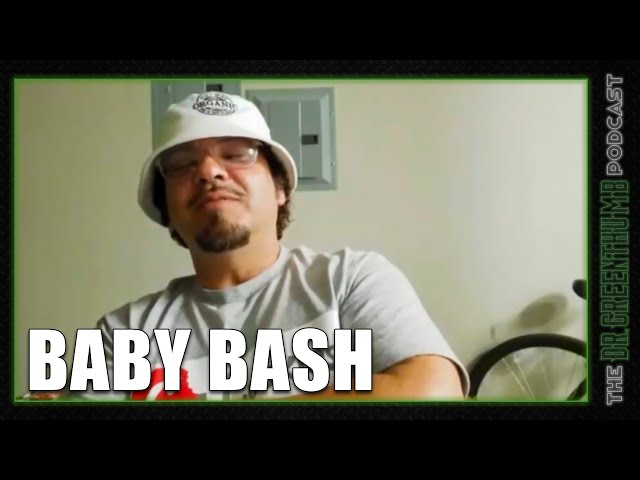 Baby Bash Speaks On Tekashi, Quarantine, UFC + More | The Dr. Greenthumb Podcast