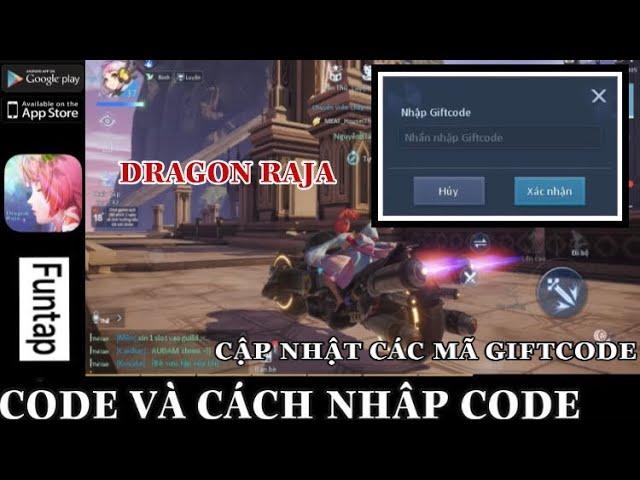 CODE và Cách nhập CODE Dragon Raja | Dragon Raja VN