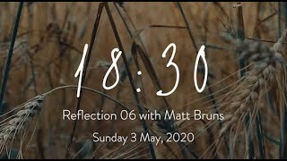 18:30 Reflection 06: Becoming People of Forgiveness | Sunday 3 May, 2020