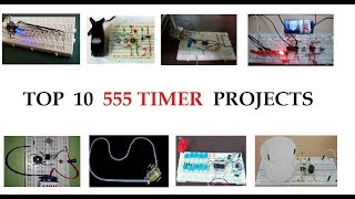 TOP 10  555 Timer IC Projects for Beginners in 2018