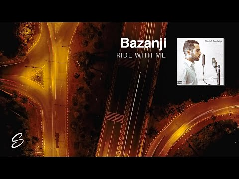 Bazanji - Ride With Me