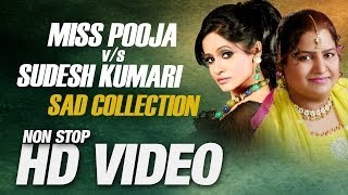 Miss Pooja Vs Sudesh Kumari | Super Hit Non Stop Sad Songs 2014