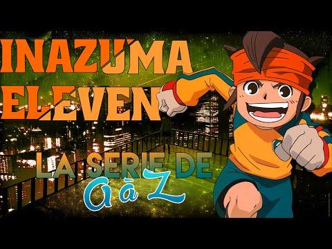 Time Manga | Inazuma Eleven | la Série de A à Z !!!