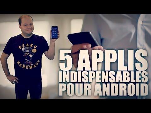 5 applis indispensables pour Android