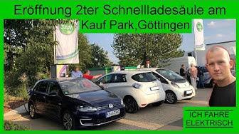 Eröffnung 2ter Schnellladesäule am Kauf Park in Göttingen  - Ich fahre elektrisch