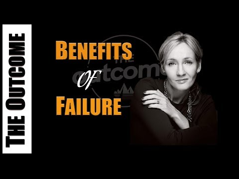 BENEFITS OF FAILURE - J.K Rowling Motivation Speech