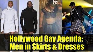 HOLLYWOOD GAY AGENDA | Men in Skirts & Dresses !!! | Bible Flock Box