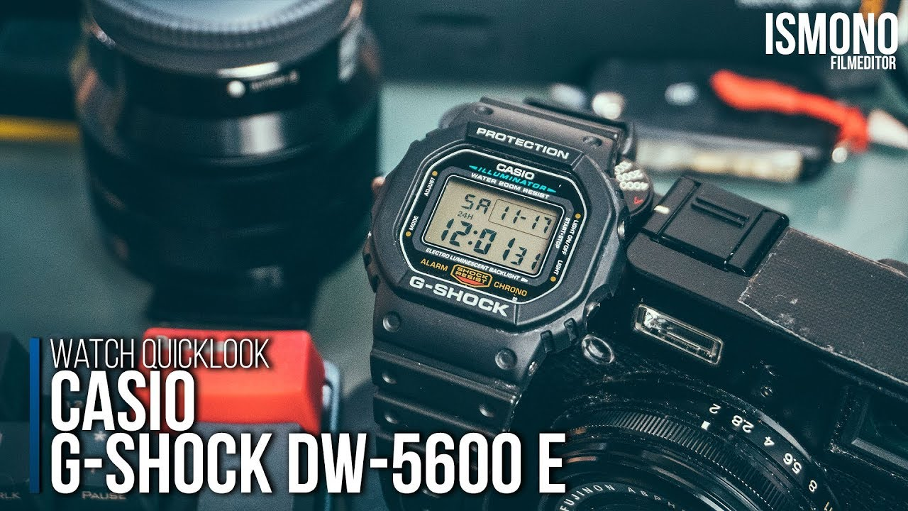 Most Durable Watch Casio G Shock Dw 5600 E Quicklook Youtube