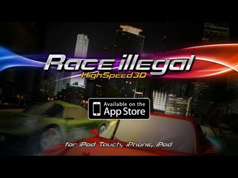 Race illegal: High Speed 3D iOS Launch Trailer