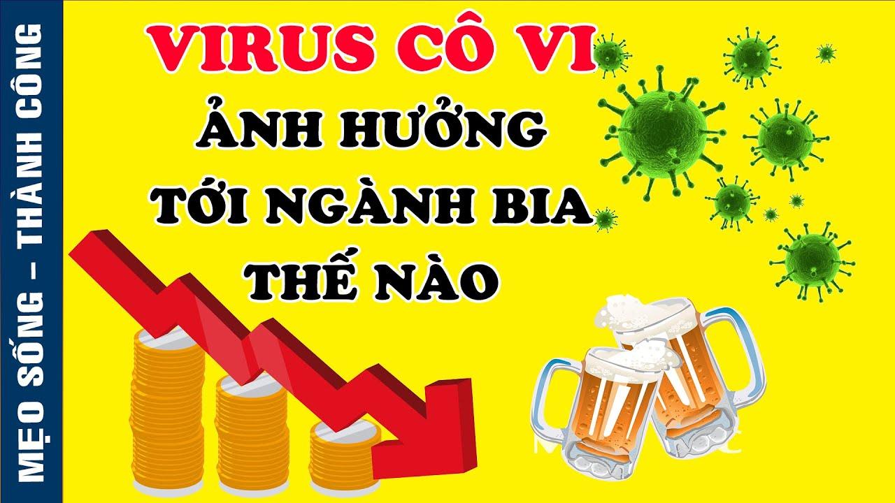 Khủng hoảng mùa dịch đã hủy hoại doanh số bán bia C0r0na kinh khủng như thế nào