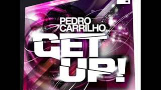 Pedro Carrilho GET UP! (instrumental mix)  **preview**