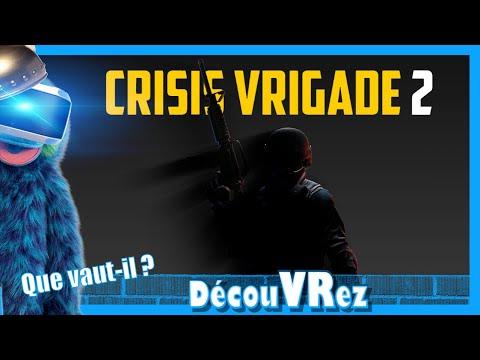DécouVRez : CRISIS VRIGADE 2 | Ainsi SWAT-il | Version PSVR | VR Singe