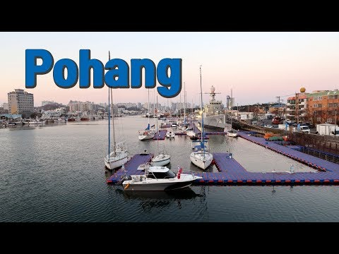 Exploring Korea - Pohang: The largest city in North Gyeongsang Province
