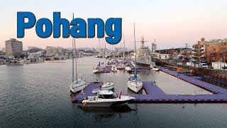 Exploring Korea - Pohang(포항): The largest city in North Gyeongsang Province