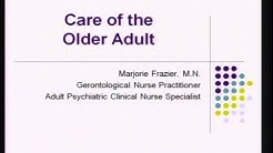 Care of the Older Adult - M.Frazier