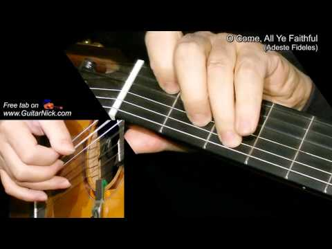 O COME, ALL YE FAITHFUL: Fingerstyle Guitar Lesson + TAB by GuitarNick