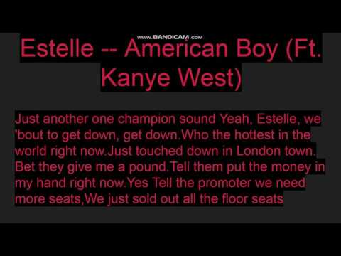 American Boy -- Estelle ( Ft. Kanye West) -- Clean Lyrics