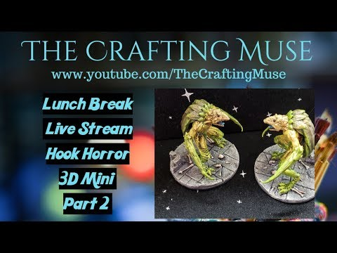 Lunch Break Live Stream- Tips And Tricks For Painting A 3D Print Miniature For Tabletop Games Part 2