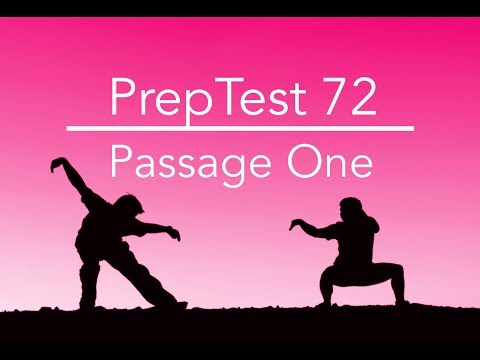 PrepTest 72, Section 1, Passage 1, LSAT Prep with Dave Hall of Velocity Test Prep