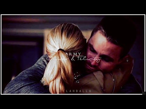 ARMY   Oliver and Felicity