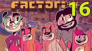 Northernlion and Friends Play: Factorio! [Episode 16]