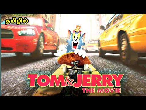 Download Tom and Jerry -2021 (தமிழ்) Tamil Dubbed Movie Explaination | Reviews & Stories in Mr Tamil filmi