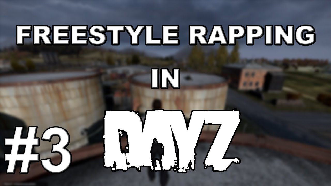 Download Freestyle Rapping in Dayz - Part 3 - Domestic Violence