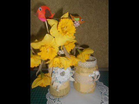 Готовимся к Пасхе - идея оформления вазы с цветами//Рукоделие//Скрапбукинг//