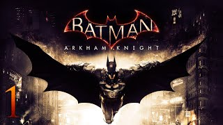 BATMAN ARKHAM KNIGHT | DIRECTO 1