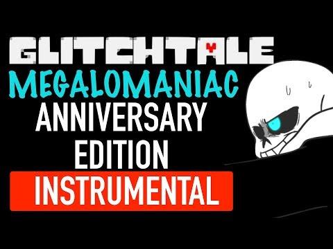 MEGALOMANIAC - Piano Concerto Instrumental (GLITCHTALE ANNIVERSARY OST)